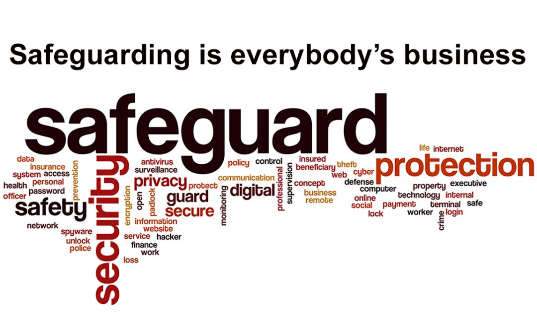 Safeguarding is everybody's business